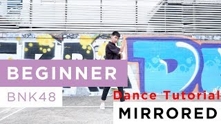 [Mirrored] Beginner / BNK48 Dance Tutorial By WatasiwaJoong