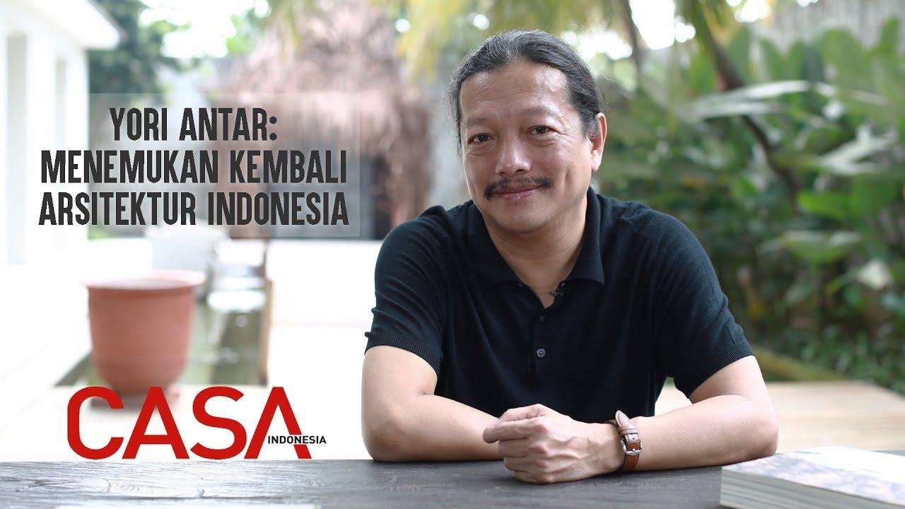 CASA Talk: Yori Antar - Mengembalikan Arsitektur Nusantara