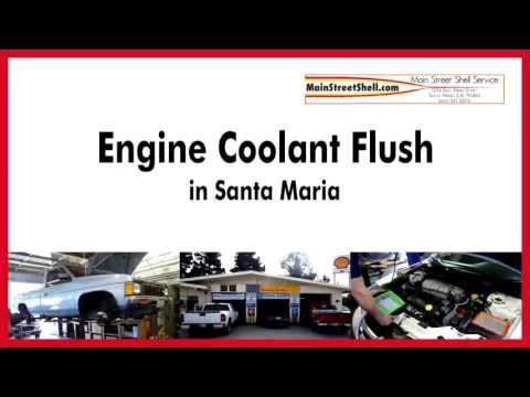 Engine Coolant Flush in Santa Maria- Care For Your Cooling System