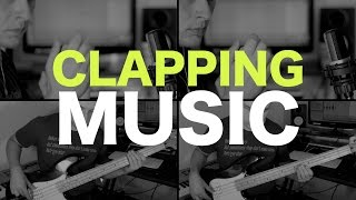 Clapping Music (minimalism on the bass guitar)
