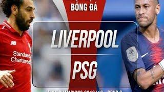 Kết quả trận LIV vs PSG vòng 1 Cup C1