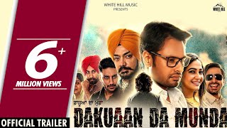 Dakuaan Da Munda Movie Trailer – Dev Kharoud
