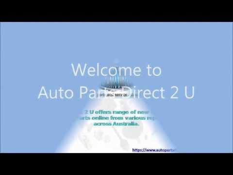 Online Auto Parts Store Sydney  - Autoparts Direct 2 U Video