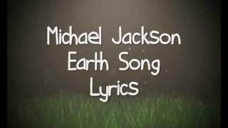 Michael Jackson - Earth Song. (Lyrics).