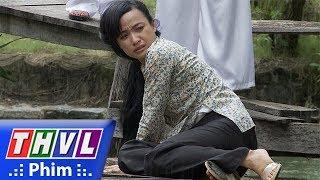 THVL | Phận làm dâu - Tập 9[1]: Tài đánh đập vợ dã man vì làm mất con gà quý của anh