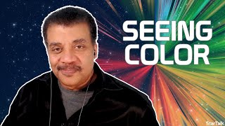 Neil deGrasse Tyson Explains How We See Colors