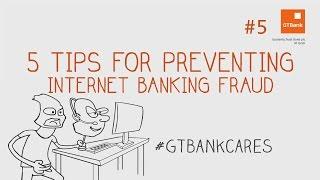 Gtbank's Top 5 Internet Banking Frauds