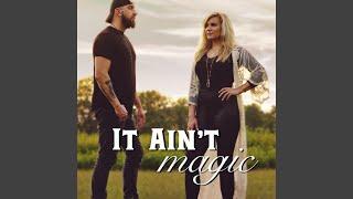 It Ain't Magic