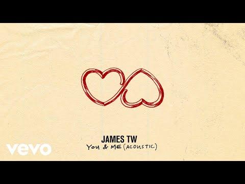 James TW - You & Me (Acoustic / Audio)