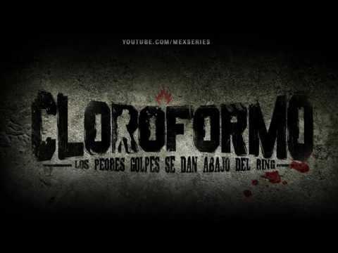 CLOROFORMO: El Soundtrack.