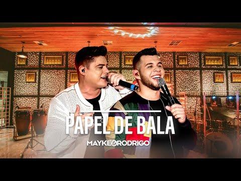 Mayke e Rodrigo - PAPEL DE BALA (O Som Do Rolê)