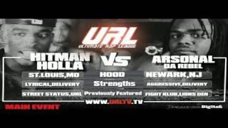 SMACK / URL Presents HITMAN HOLLA vs ARSONAL   URLTV