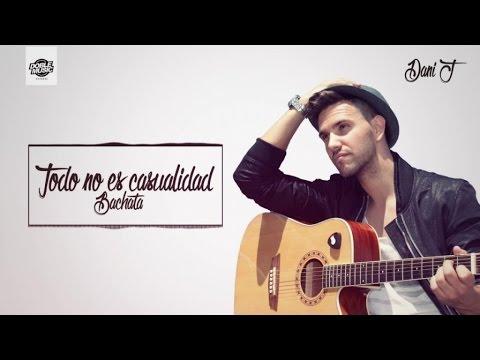 Todo No Es Casualidad - Dani J (Bachata 2016) India Martinez Cover