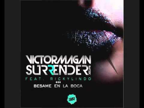 Baixar Victor Magan & Surrender Djs Feat. Ricky Lindo - Besame en la Boca