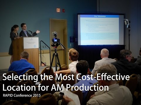Senvol presents at 2015 RAPID: Selecting the Most Cost-Effective Location for Additive Manufacturing
