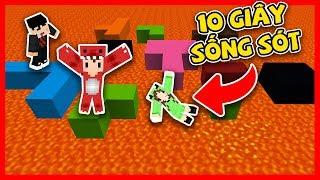 THỬ THÁCH 10 GIÂY SỐNG SÓT CÙNG TEAM OOPS GANG (Oops Rex Minecraft)
