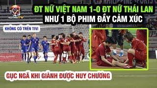 ĐT nữ Việt Nam cắn răng chịu đau ghi bàn thắng vàng đánh bại Thái Lan vô địch SEA Games 30
