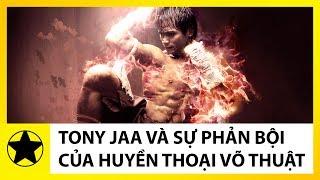"""Tony Jaa – Chân Dung """"Lý Tiểu Long"""" Thái Lan Và Sự """"Phản Bội"""" Của 1 Siêu Sao Võ Thuật"""