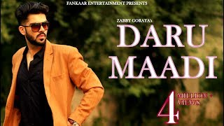 Daru Maadi – Zabby Goraya