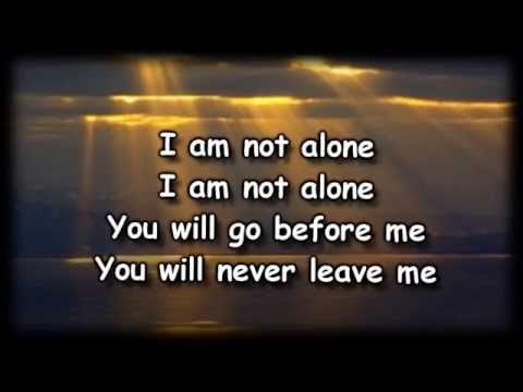 I Am Not Alone - Kari Jobe - Worship Video with lyrics