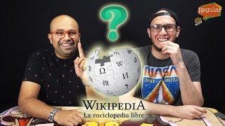 ¡Dile a tu profesor que Wikipedia es confiable! |Regular