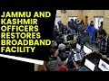 Jammu and Kashmir Officers restores broadband facility, but ban on social media remains | NewsX