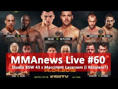 MMAnews Live 60: Studio KSW 43 z Marcinem Łazarzem (i Różalem?)