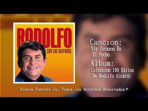 Sin Corazón En El Pecho - Rodolfo Aicardi Con Los Hispanos /  Discos Fuentes