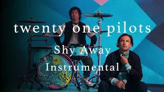 twenty one pilots - shy away (official instrumental)
