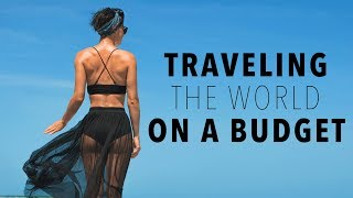 How to Travel Cheap: 21 Tips for Traveling the World on a Budget | Sorelle Amore