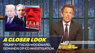 Trump Attacks Woodward, Demands Op-Ed Investigation: A Closer Look