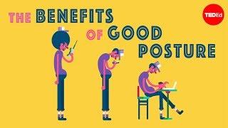 The benefits of good posture - Murat Dalkilinç