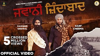 Jawani Zindabad – Kanwar Grewal – Harf Cheema Video HD