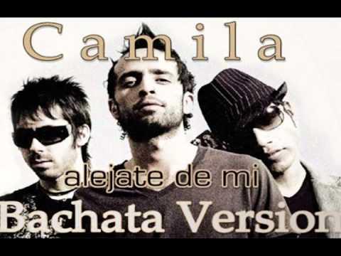 Alejate de mi - Bachata version Camila feat. Lenny Santos (descarga)
