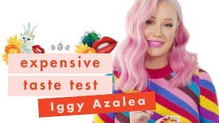 💰Iggy Azalea Has ~Fancy~ Taste and Isn't Sorry About It 💰  Expensive Taste Test