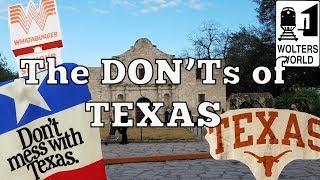 Visit Texas - The DON'Ts of Visiting Texas
