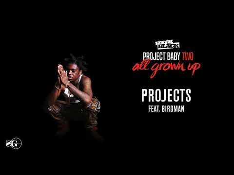 Projects (feat. Birdman)