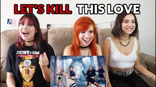 BLACKPINK - 'Kill This Love' l REACTION