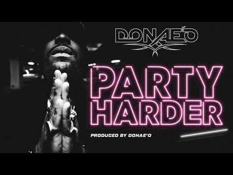 03. Donae'O - Bandoe (Feat. Don E) [Audio] #PartyHarder