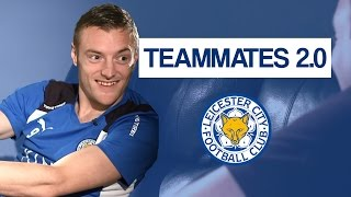 Jamie Vardy does HILARIOUS Impressions! 😂😂😂 | Leicester City Teammates 2.0