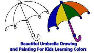 Beautiful Umbrella Drawing and Painting For Kids Learning Colors