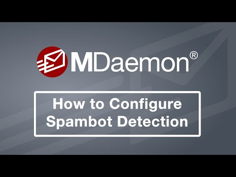 Spambot Detection in MDaemon