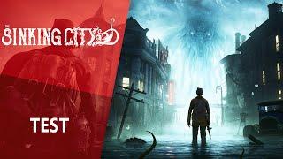 Vidéo-Test : TEST | The Sinking City - L'enquête façon Lovecraft