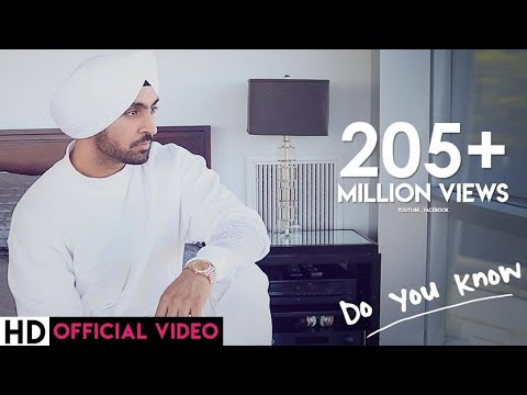 Diljit Dosanjh - Do You Know
