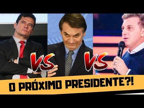 BOLSONARO X HUCK X MORO: QUEM SERÁ O PRÓXIMO PRESIDENTE?!