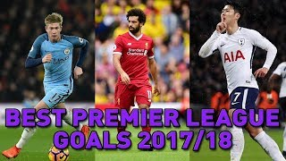 Top 20 Premier League Goals 2017/18