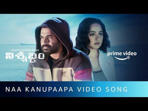 Naa Kanupaapa song- Nishabdham- R Madhavan, Anushka Shetty