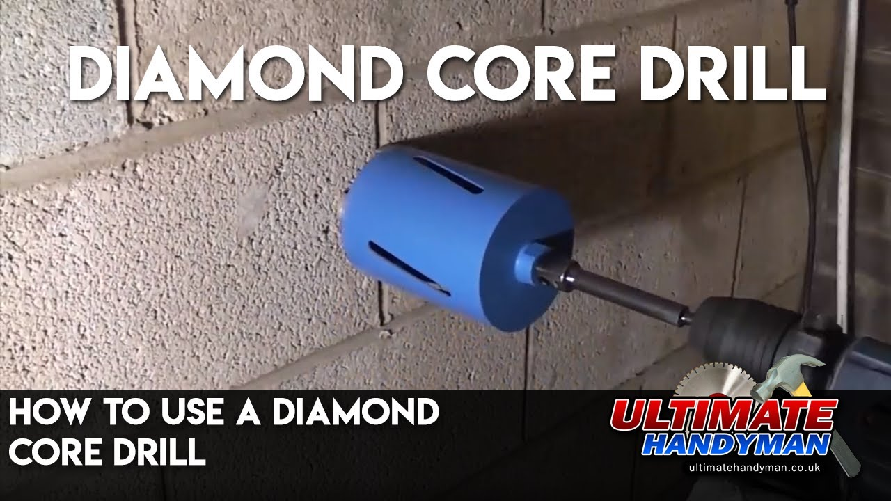 How To Use A Diamond Core Drill Youtube