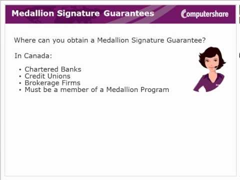 You may want to read this: Medallion Signature Guarantee ...
