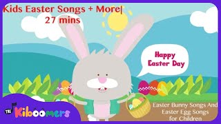 Kids Easter Songs | 27 mins Easter Song and Bunny Song Collection and More | Kids Songs Collection - YouTube